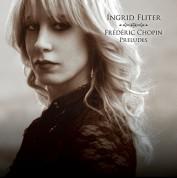 Ingrid Fliter: Chopin: Preludes Nr.1-24 - Plak