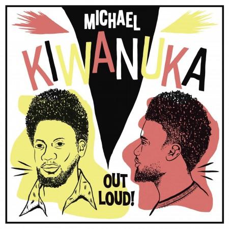 Michael Kiwanuka: Out Loud! - Plak