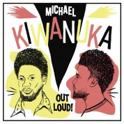 Michael Kiwanuka: Out Loud! - Plak
