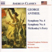 Antheil: Symphonies Nos. 4 and 6 / Mckonkey's Ferry - CD