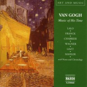 Çeşitli Sanatçılar: Art & Music: Van Gogh - Music of His Time - CD
