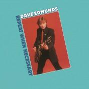 Dave Edmunds: Repeat When Necessary - Plak