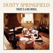Dusty Springfield: There's a Big Wheel - Plak
