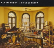 Pat Metheny: Orchestrion - CD