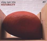 Vijay Iyer Trio: Historicity - CD