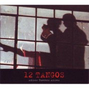 12 Tangos - Adios Buenos Aires - CD