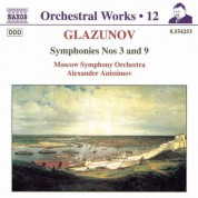 Alexander Anisimov: Glazunov, A.K.: Orchestral Works, Vol. 12 - Symphonies Nos. 3 and 9 - CD