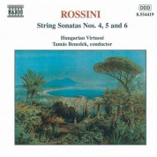 Hungarian Virtuosi: Rossini: Sonatas for Strings Nos. 4-6 - CD