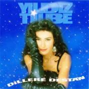 Yıldız Tilbe: Dillere Destan - CD