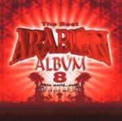 Çeşitli Sanatçılar: The Best Arabian Album in the World Ever - CD