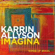 Karrin Allyson: Imagina - Songs Of Brasil - CD