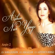 Aşkın Nur Yengi: Arşiv 2 - CD