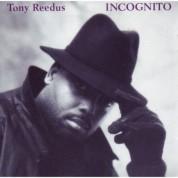 Tony Reedus: Incognito - CD
