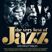 Çeşitli Sanatçılar: Unforgettable Very Best Of Jazz - Plak