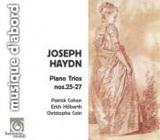 Patrick Cohen, Erich Höbarth, Christophe Coin: Haydn: Piano Trios no 25-27 - CD