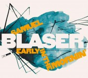 Samuel Blaser: Early In The Mornin - CD