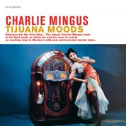 Charles Mingus: Tijuana Moods - Plak