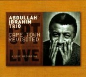 Abdullah Ibrahim: Cape Town Revisited - CD