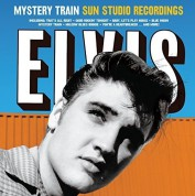 Elvis Presley: Mystery Train Sun Studio Recordings. - Plak