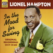 Hampton, Lionel: In The Mood For Swing (1937-1940) - CD