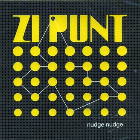 Zi Punt: Nudge Nudge - CD