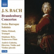 Swiss Baroque Soloists: Bach, J.S.: Brandenburg Concertos Nos. 1-6 - CD