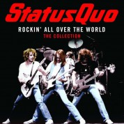 Status Quo: Rockin' All Over The World - The Collection - Plak