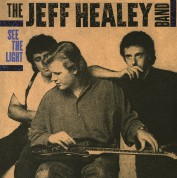 The Jeff Healey Band: See The Light - Plak