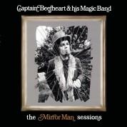 Captain Beefheart: Mirror Man Sessions - Plak