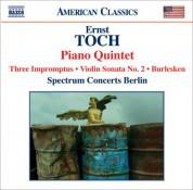 Spectrum Concerts Berlin: Toch: Piano Quintet / Violin Sonata No. 2 / Burlesken / 3 Impromptus - CD