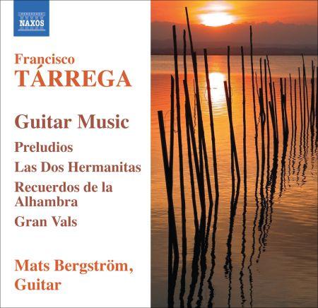 Mats Bergstrom: Tarrega, F.: Guitar Music - CD