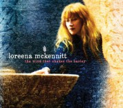 Loreena McKennitt: The Wind That Shakes The Barley - CD