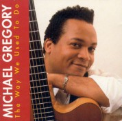 Michael Gregory: The Way We Used To Do - CD
