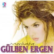 Gülben Ergen: Merhaba - CD