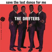 The Drifters: Save The Last Dance For Me - Plak