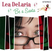 Lea Delaria: Be A Santa - CD