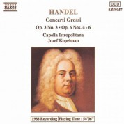Handel: Concerti Grossi Op. 3, No. 3 and Op. 6, Nos. 4-6 - CD