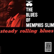 Memphis Slim: Steady Rollin' Blues - CD