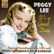 Lee, Peggy: It's A Good Day (1941-1950) - CD