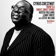 Cyrus Chestnut: There's A Sweet, Sweet Spirit - CD