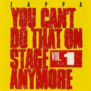 Frank Zappa: You Can't Do That On Stage Anymore Vol. 1 - CD