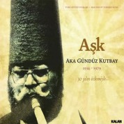Aka Gündüz Kutbay: Aşk - CD