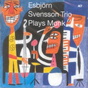 Esbjörn Svensson Trio Plays Monk - CD