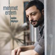 Mehmet Erdem: Neden Böyleyiz - CD