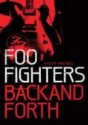 Foo Fighters: Back And Forth - BluRay