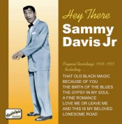 Davis Jr, Sammy: Hey There (1949-1955) - CD