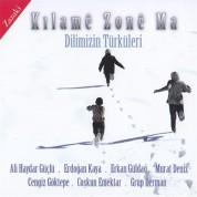 Çeşitli Sanatçılar: Dilimizin Türküleri Kılame Zone Ma - CD