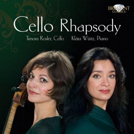 Timora Rosler, Klára Würtz: Cello Rhapsody - CD