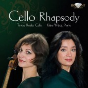 Timora Rosler, Klára Würtz: Cello Rhapsody - CD