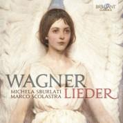 Michela Sburlati, Marco Scolastra: Wagner: Lieder - CD